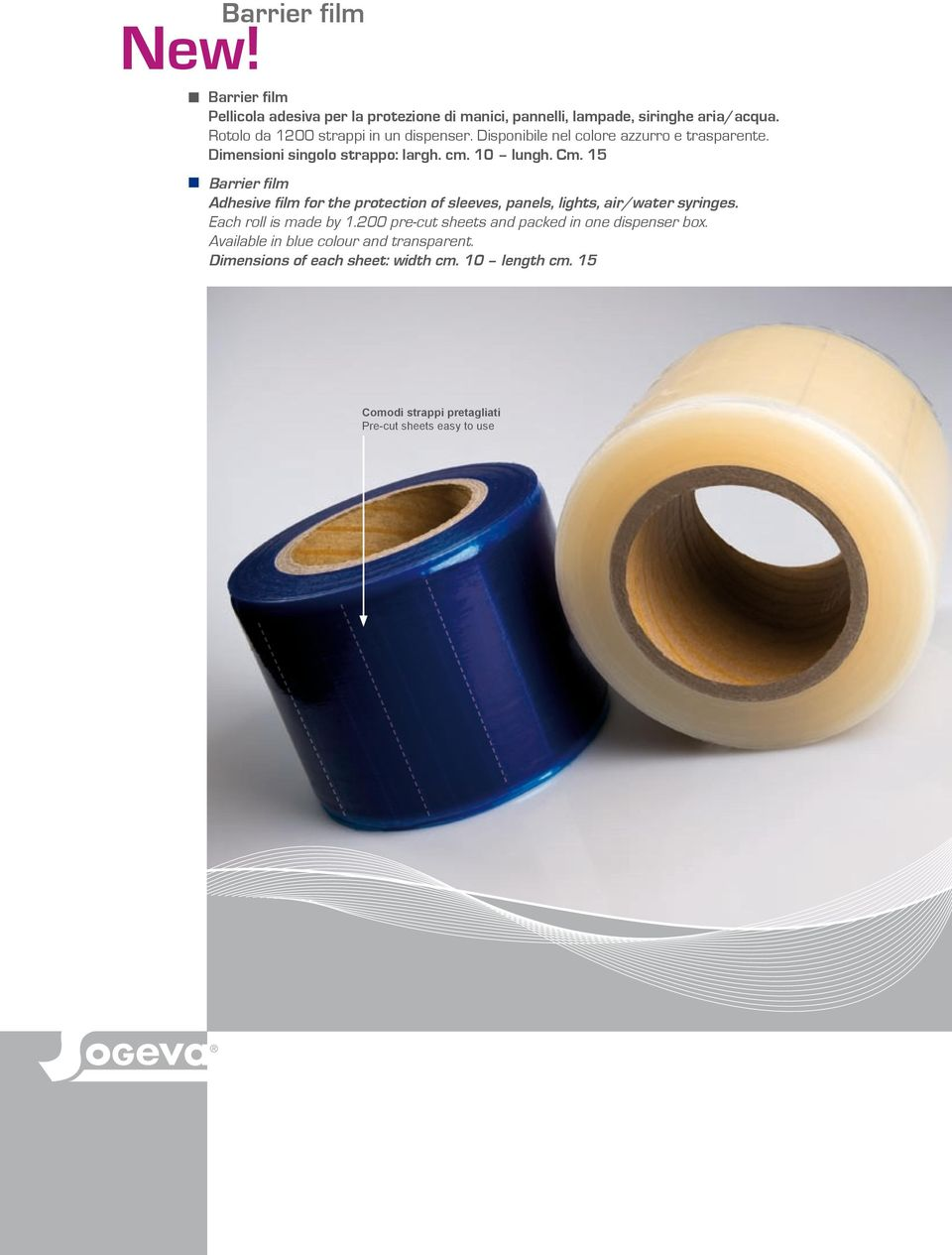 15 Barrier film Adhesive film for the protection of sleeves, panels, lights, air/water syringes. Each roll is made by 1.
