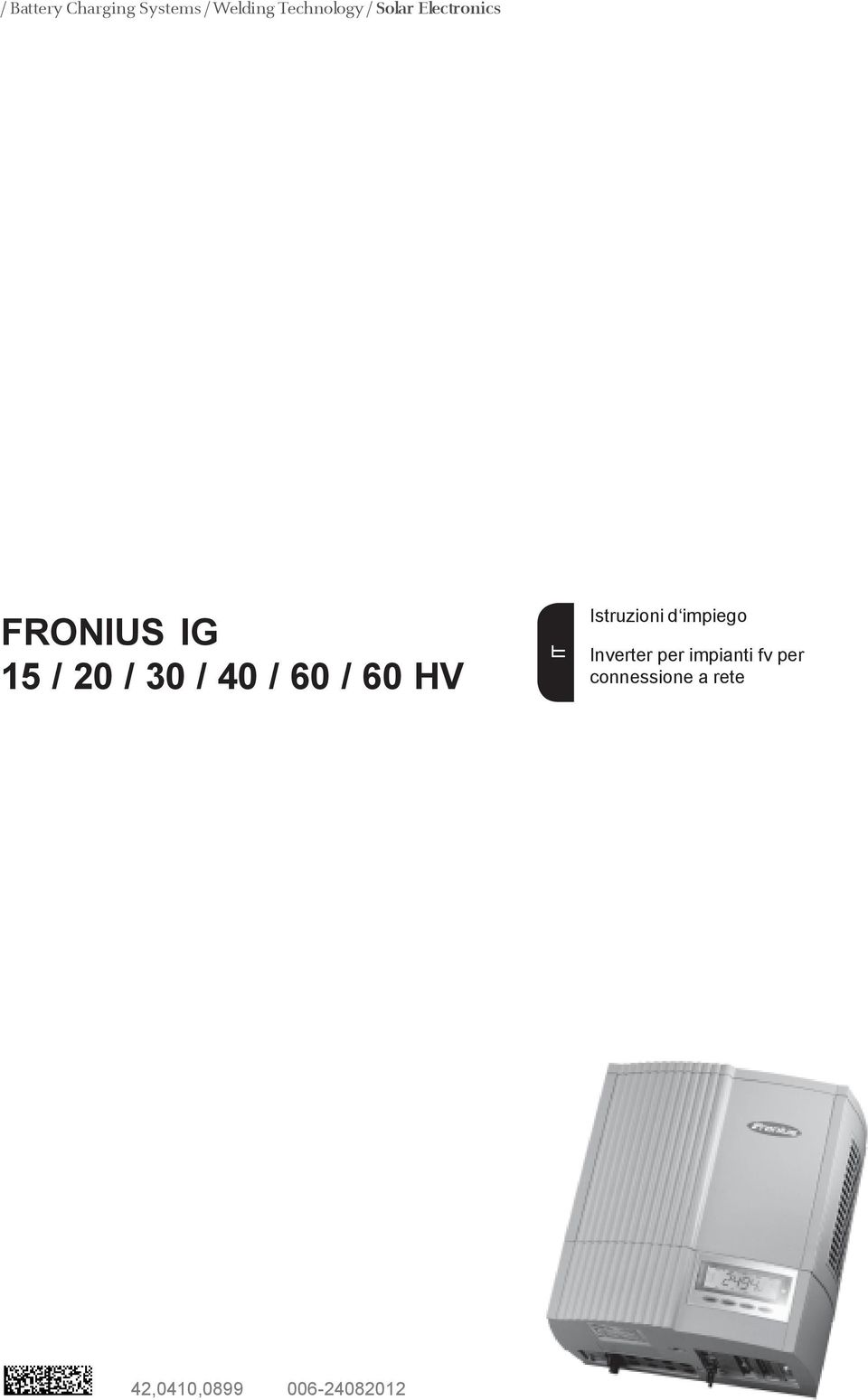 fronius ig 15 20 30 40 60 60 hv pdf. Black Bedroom Furniture Sets. Home Design Ideas