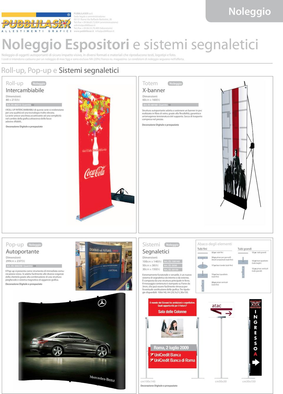 Roll-up, Pop-up e Sistemi segnaletici Roll-up Intercambiabile 80 x 215(h) Art.