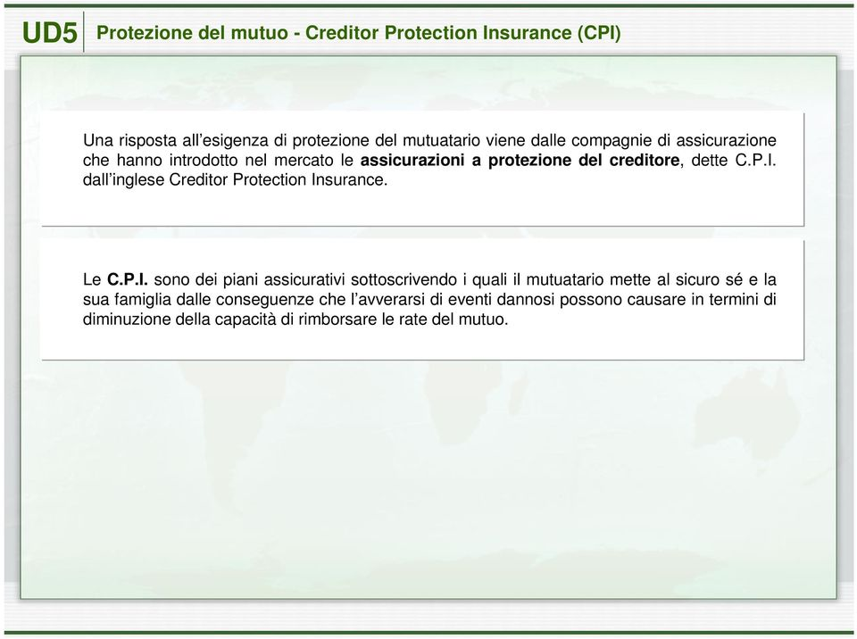dall inglese Creditor Protection In