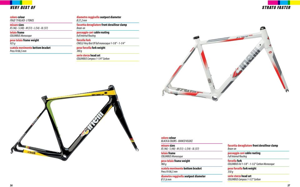 CINELLI Very Best Of full monocoque 1-1/8-1-1/4 peso forcella fork weight 380 g serie sterzo head set COLUMBU Compass 1-1/4 Carbon colore colour BLACK & COLOR - BIANCO VELOCE misure sizes X (46) -