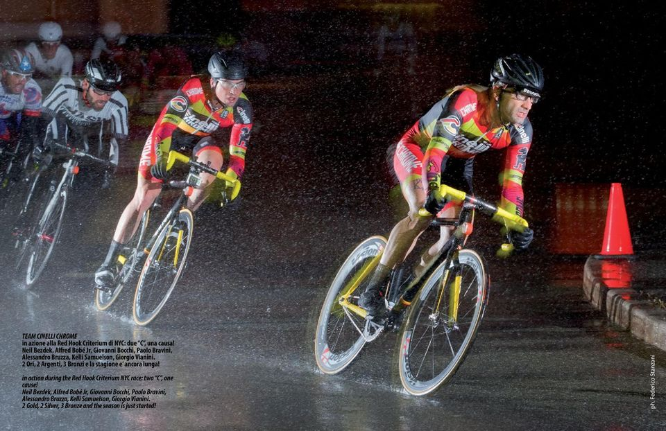 2 Ori, 2 Argenti, 3 Bronzi e la stagione e ancora lunga! in action during the Red Hook Criterium NYC race: two C, one cause!