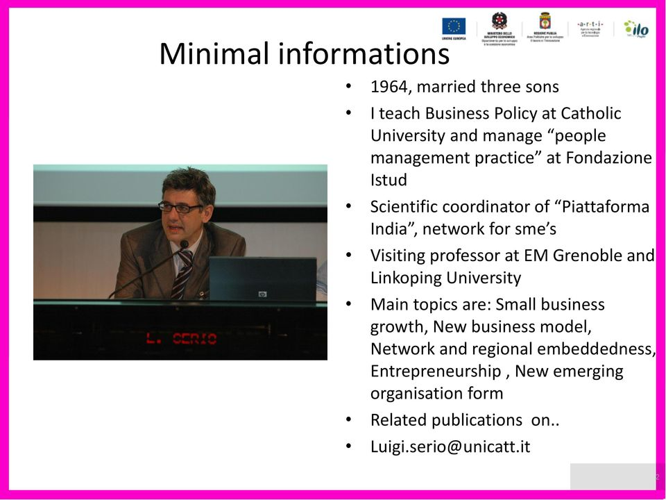 professor at EM Grenoble and Linkoping University Main topics are: Small business growth, New business model,