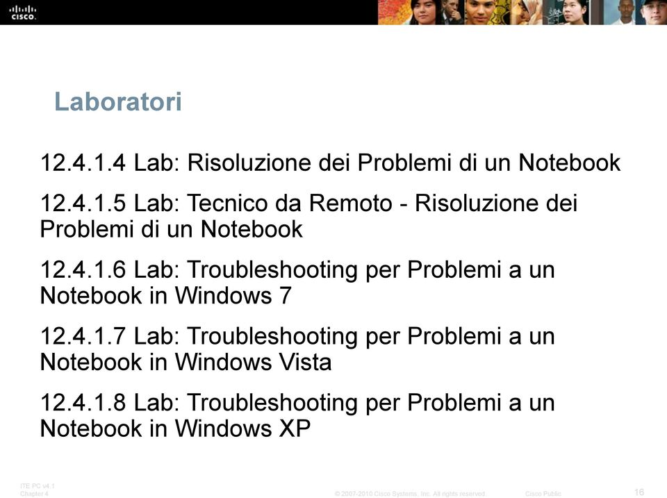 4.1.8 Lab: Troubleshooting per Problemi a un Notebook in Windows XP 16