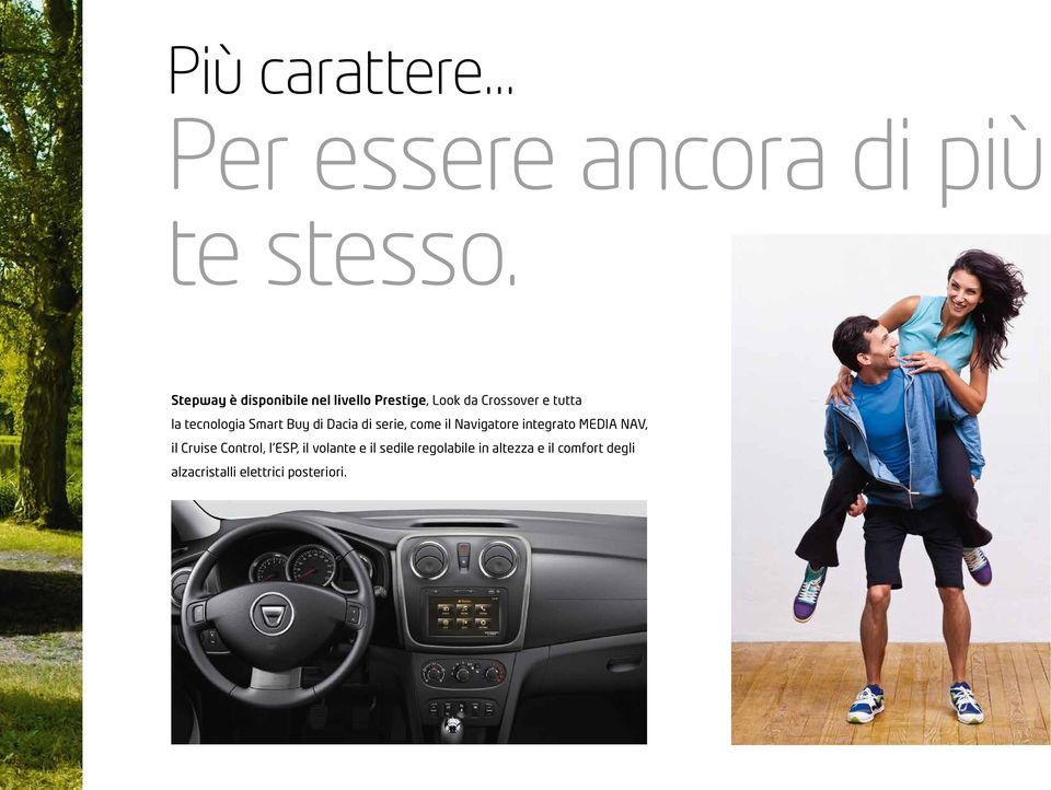 tecnologia Smart Buy di Dacia di serie, come il Navigatore integrato MEDIA NAV,