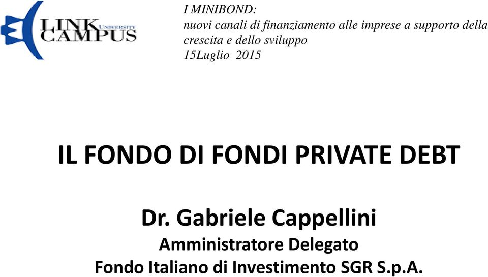 FONDO DIFONDI PRIVATE DEBT Dr.