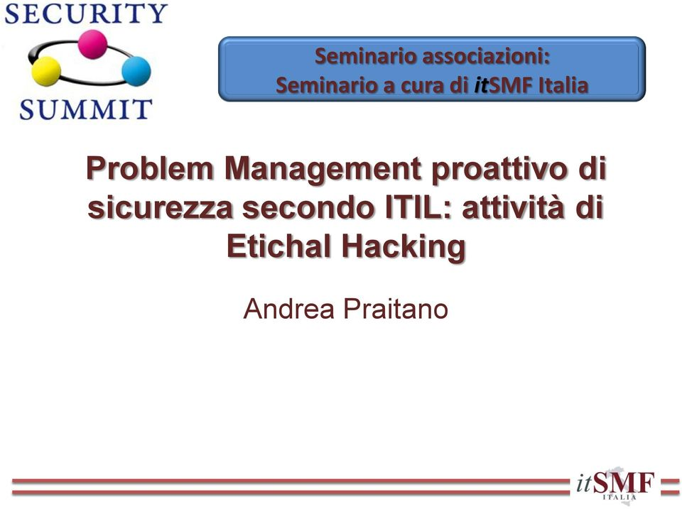 Management proattivo di sicurezza