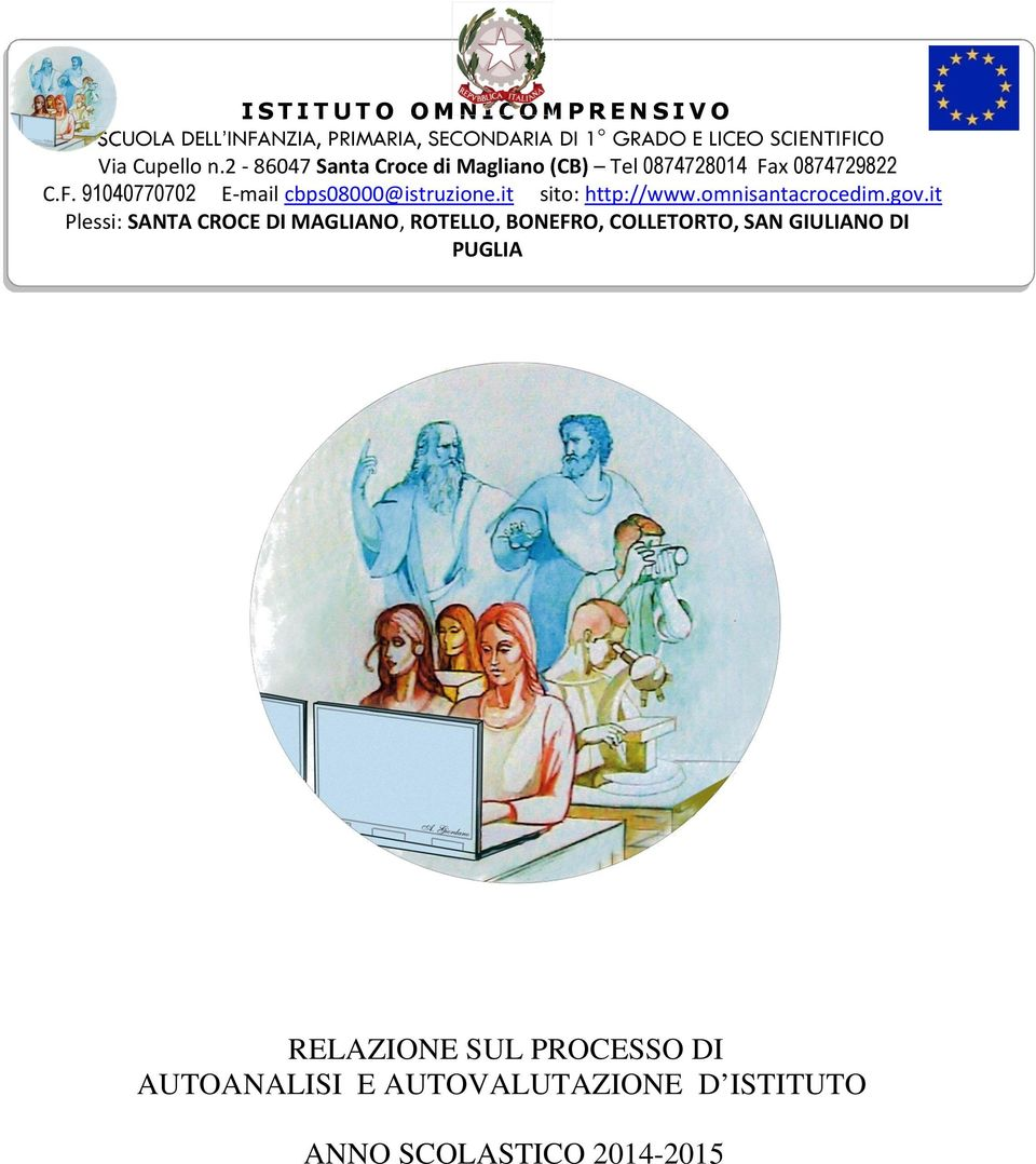it sito: http://www.omnisantacrocedim.gov.