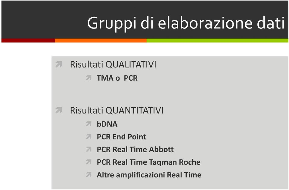 bdna PCR End Point PCR Real Time Abbott PCR