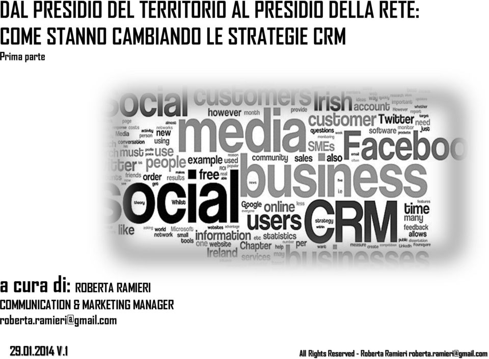 parte a cura di: ROBERTA RAMIERI COMMUNICATION &