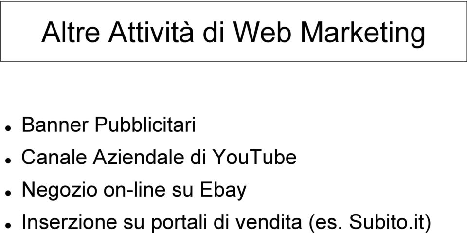 di YouTube Negozio on-line su Ebay