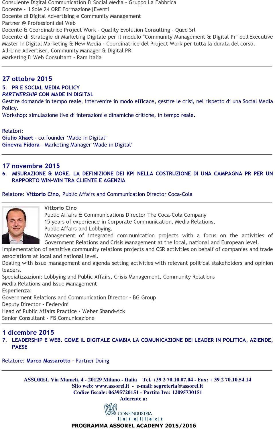 Digital Marketing & New Media - Coordinatrice del Project Work per tutta la durata del corso.