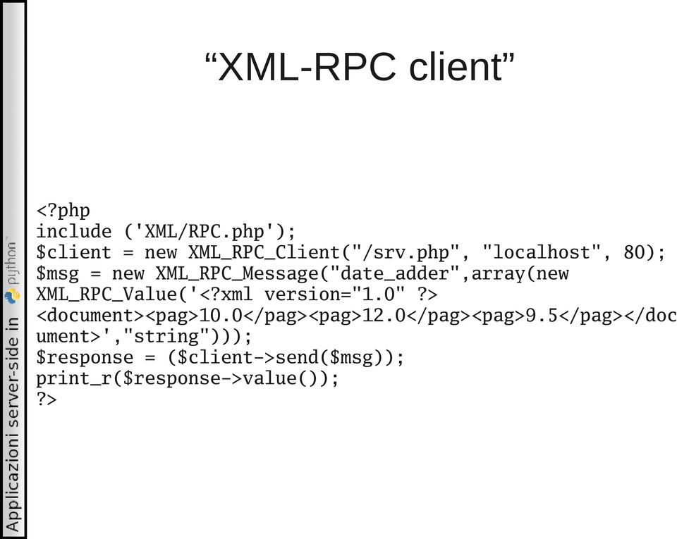 "XML_RPC_Value('<?xml version=""1.0""?> <document><pag>10.0</pag><pag>12.0</pag><pag>9."