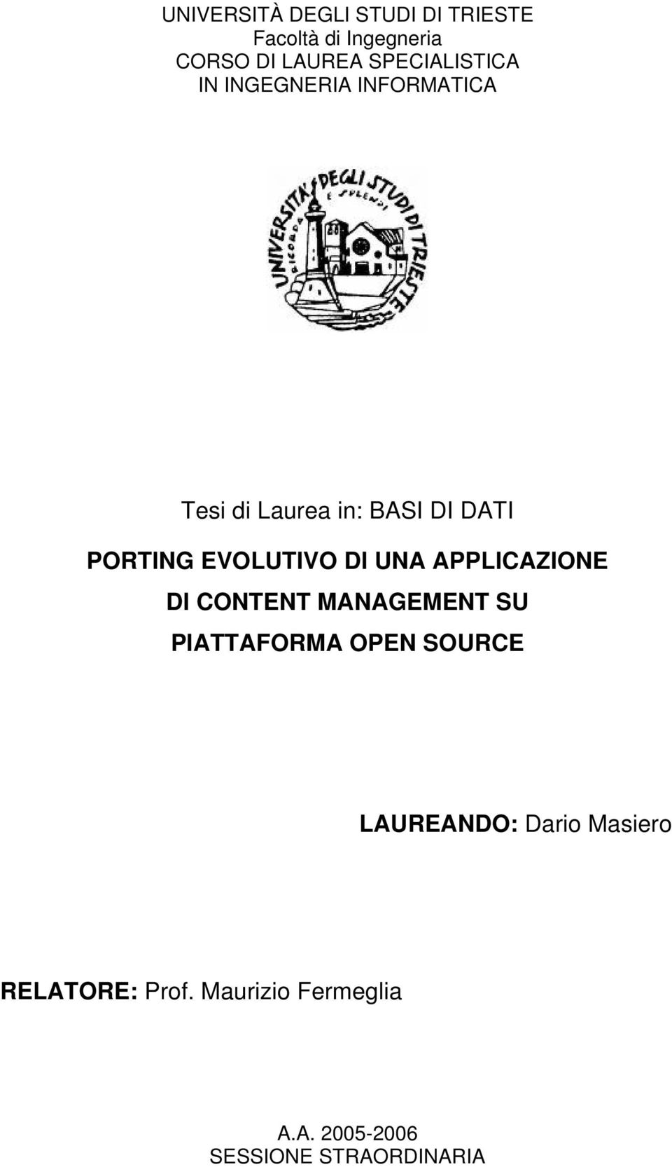EVOLUTIVO DI UNA APPLICAZIONE DI CONTENT MANAGEMENT SU PIATTAFORMA OPEN SOURCE