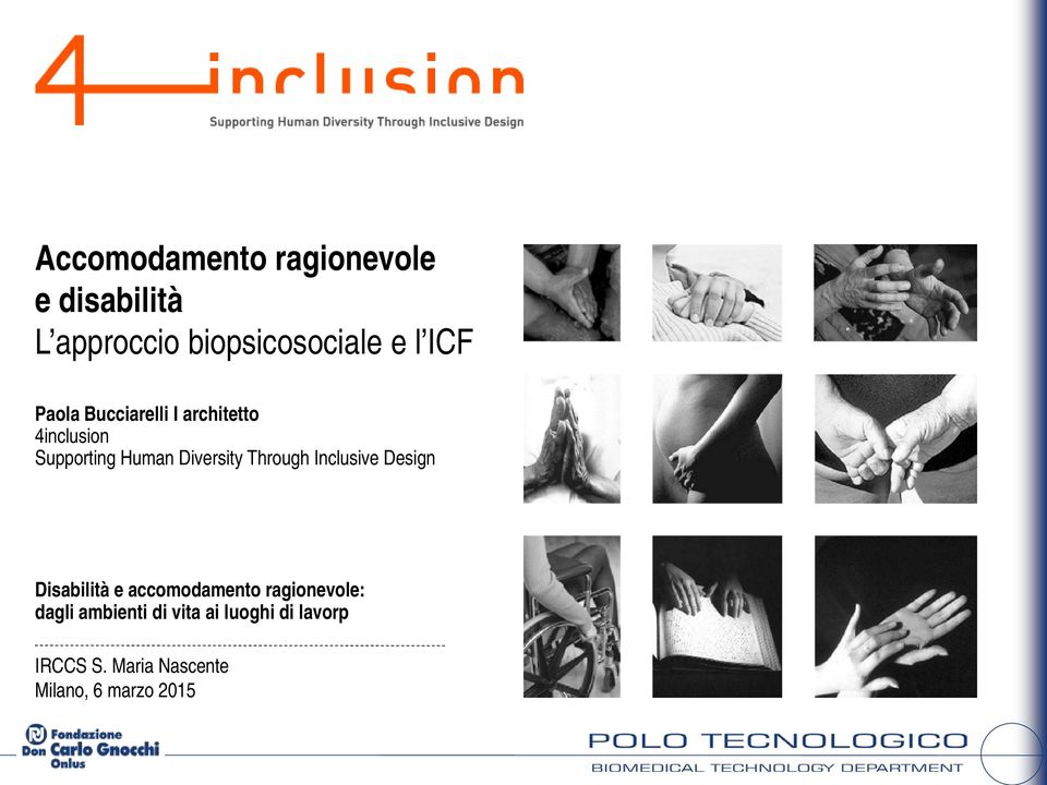 Through Inclusive Design Disabilità e accomodamento ragionevole: dagli