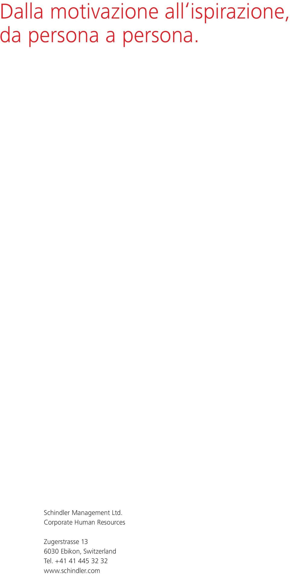 Corporate Human Resources Zugerstrasse 13 6030