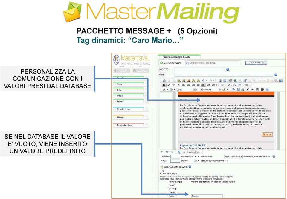VALORI PRESI DAL DATABASE SE NEL DATABASE IL