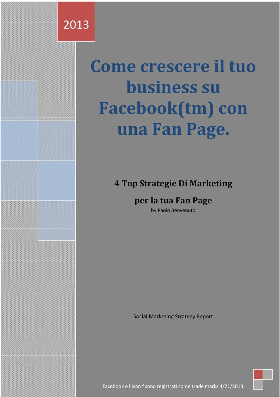 4 Top Strategie Di Marketing per la tua Fan Page by Paolo