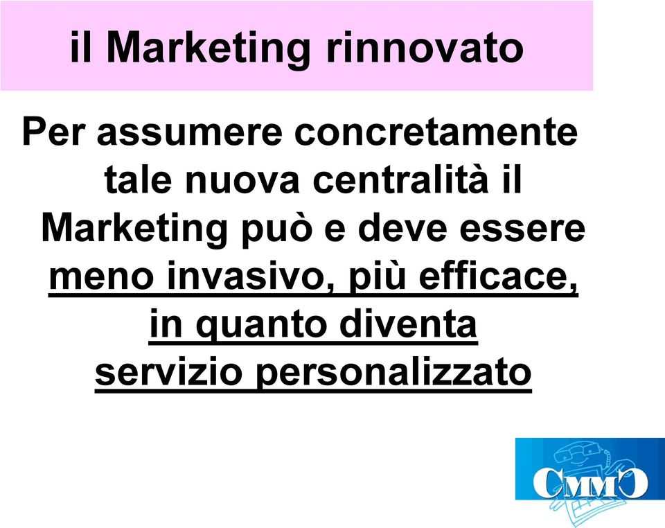 Marketing può e deve essere meno invasivo,