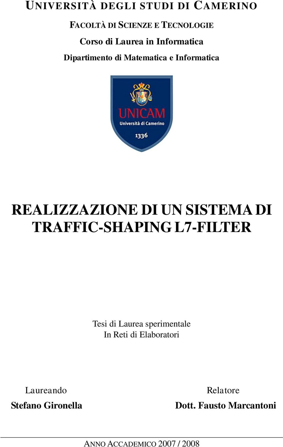 DI TRAFFIC-SHAPING L7-FILTER Tesi di Laurea sperimentale In Reti di Elaboratori