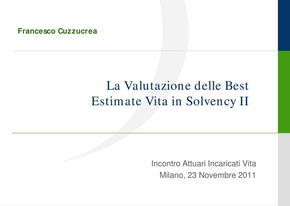 Estimate Vita in Solvency