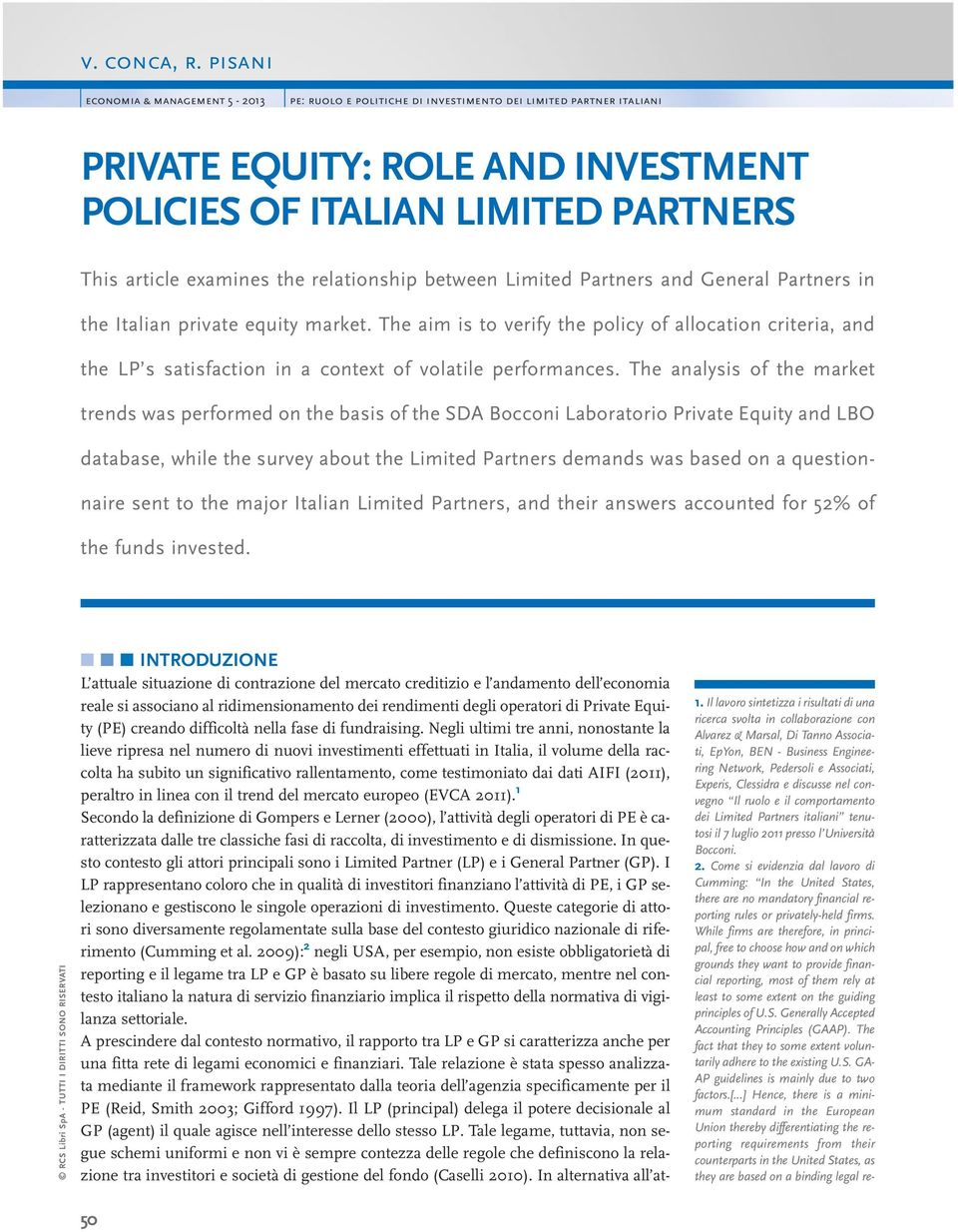 relationship between Limited Partners and General Partners in the Italian private equity market.