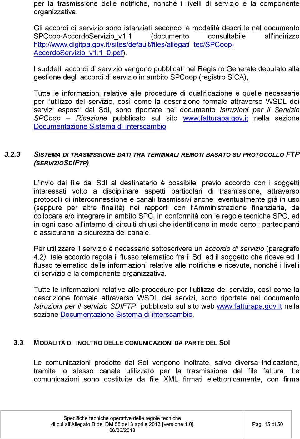it/sites/default/files/allegati_tec/spcoop- AccordoServizio_v1.1_0.pdf).