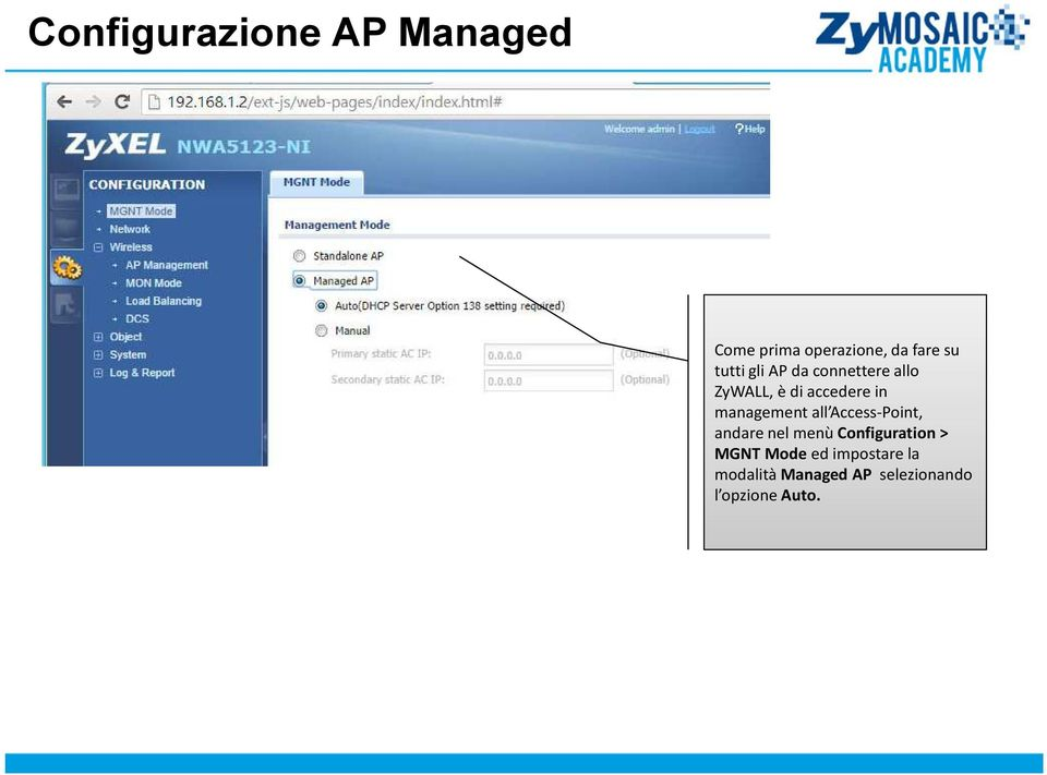 management all Access-Point, andare nel menù Configuration>