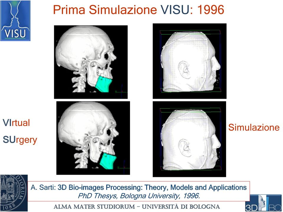 Sarti: 3D Bio-images Processing: Theory,
