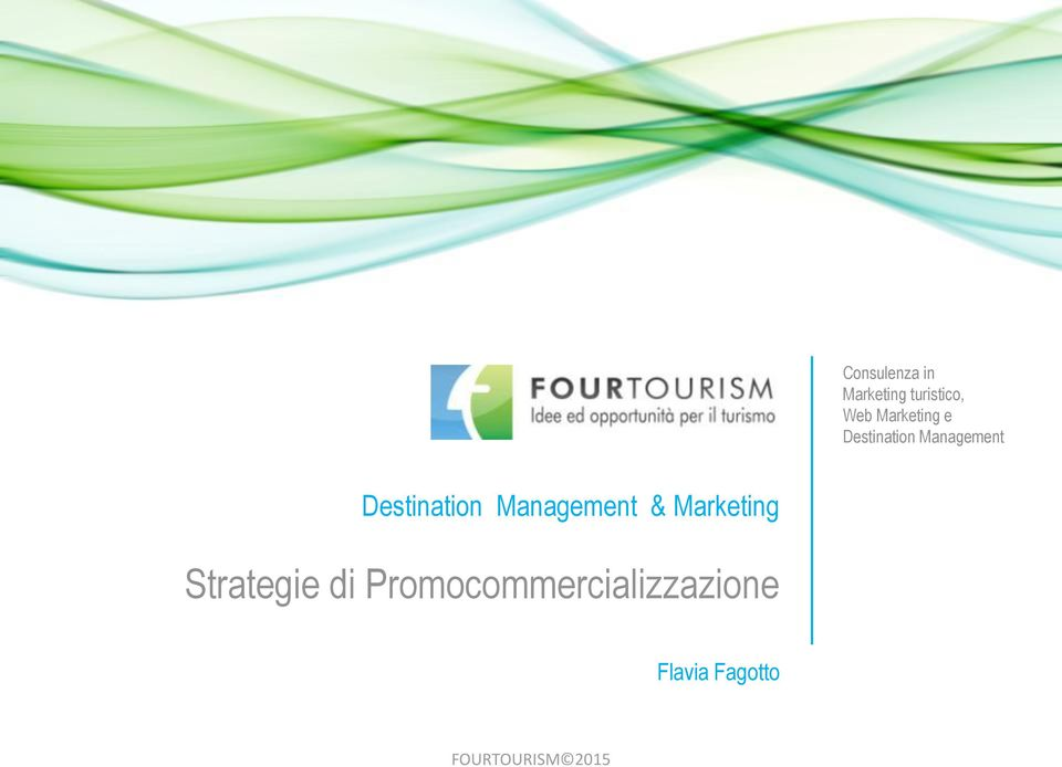 Destination Management & Marketing Strategie