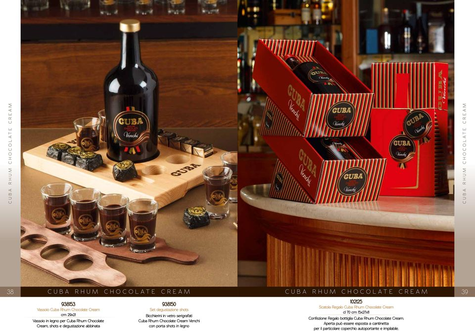 Bicchierini in vetro serigrafati Cuba Rhum Chocolate Cream Venchi con porta shots in legno 102125 Scatola Regalo Cuba Rhum Chocolate Cream cl
