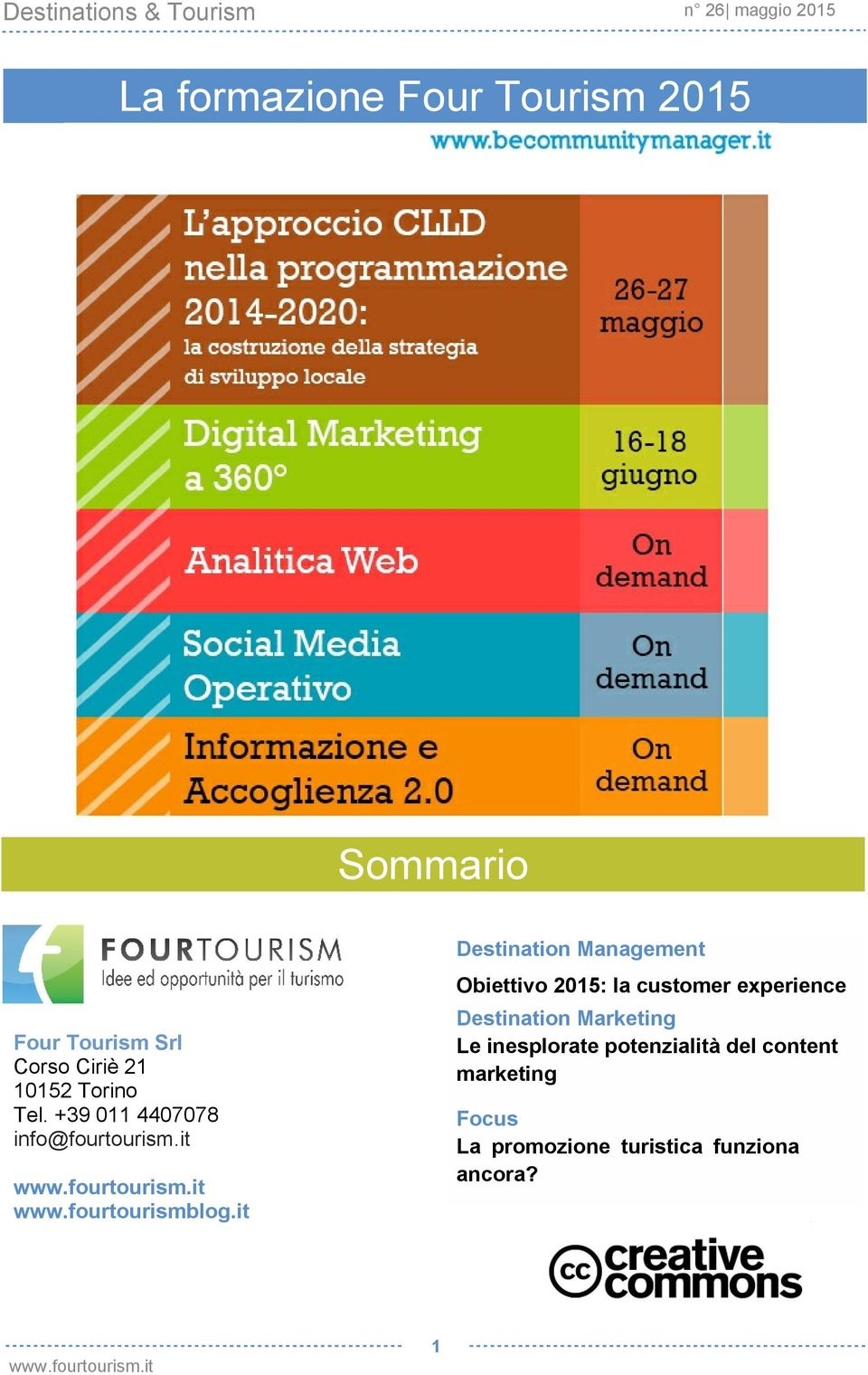 it Destination Management Obiettivo 2015: la customer experience Destination
