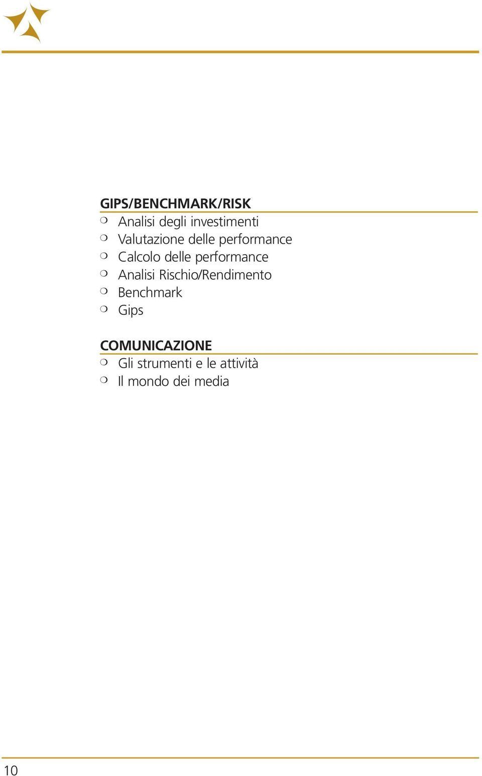 performance Analisi Rischio/Rendimento Benchmark
