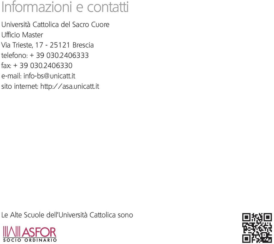 2406333 fax: + 39 030.2406330 e-mail: info-bs@unicatt.