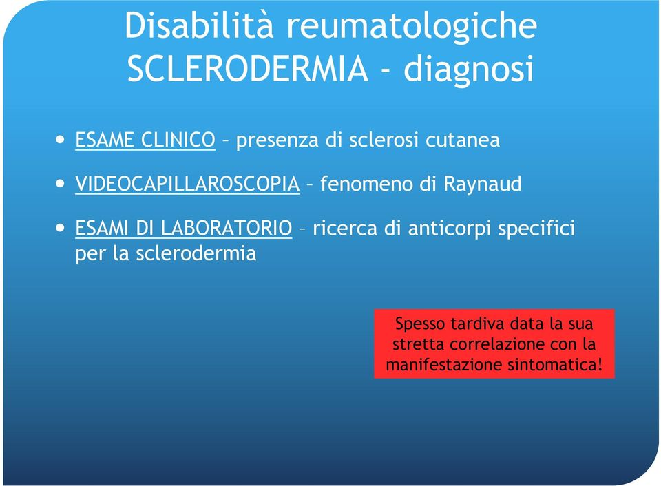 LABORATORIO ricerca di anticorpi specifici per la sclerodermia