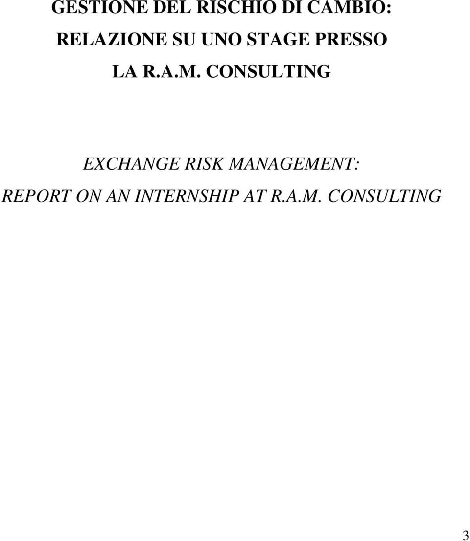 CONSULTING EXCHANGE RISK MANAGEMENT: