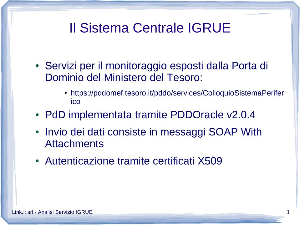 it/pddo/services/colloquiosistemaperifer ico PdD implementata tramite PDDOracle v2.0.