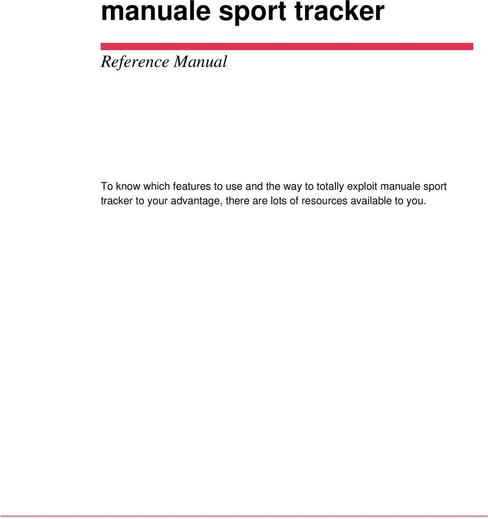 manuale sport tracker to your advantage,