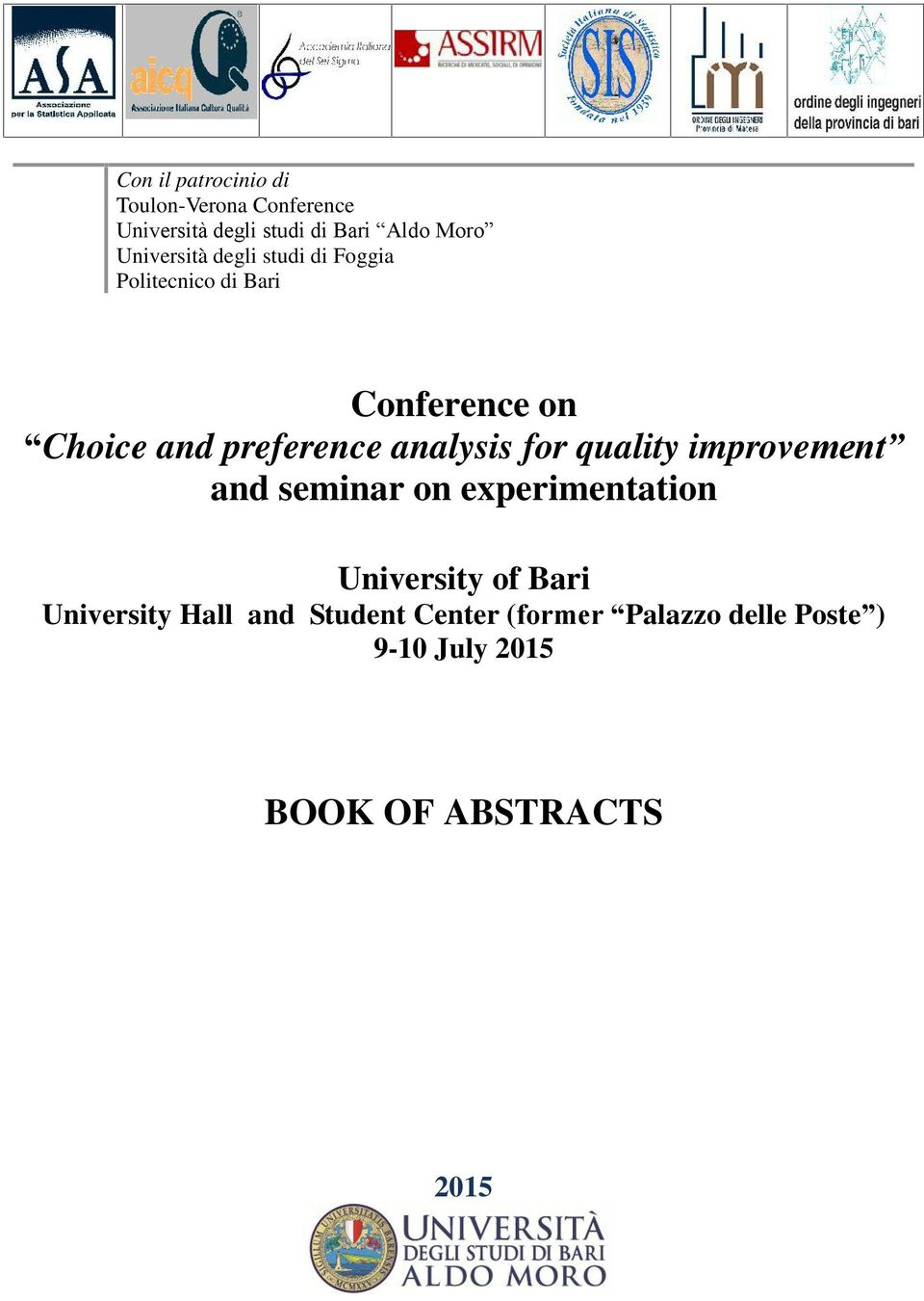analysis for quality improvement and seminar on experimentation University of Bari