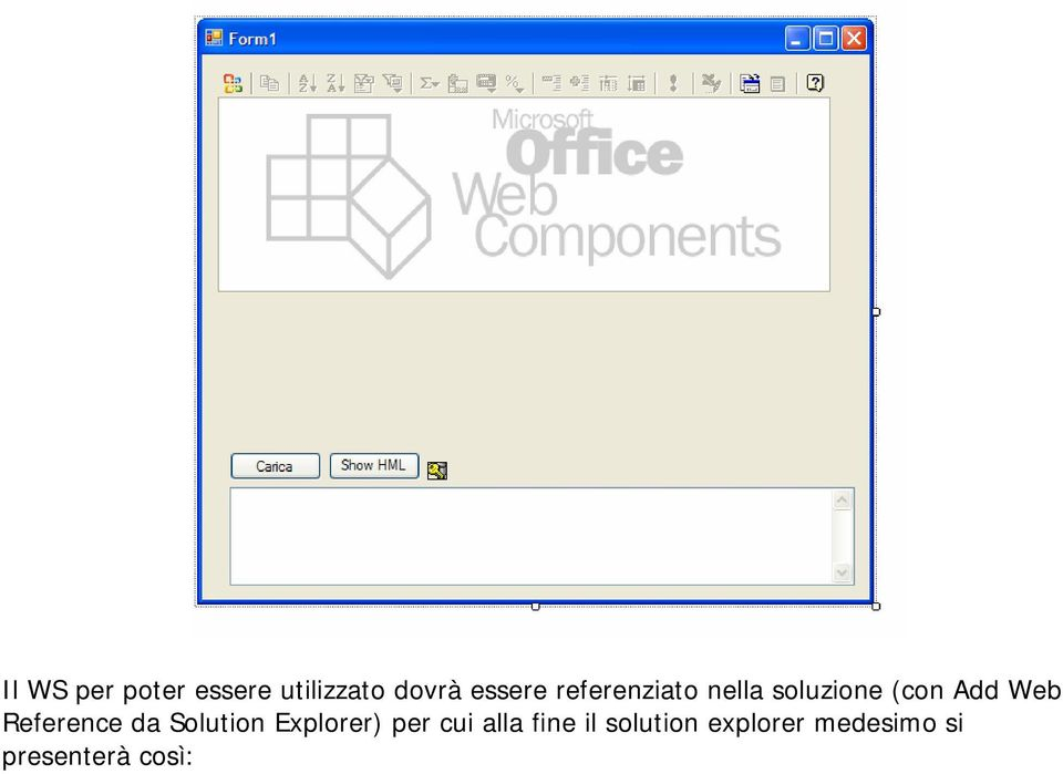 Reference da Solution Explorer) per cui alla