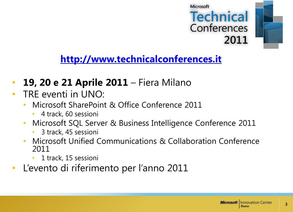 Conference 2011 4 track, 60 sessioni Microsoft SQL Server & Business Intelligence