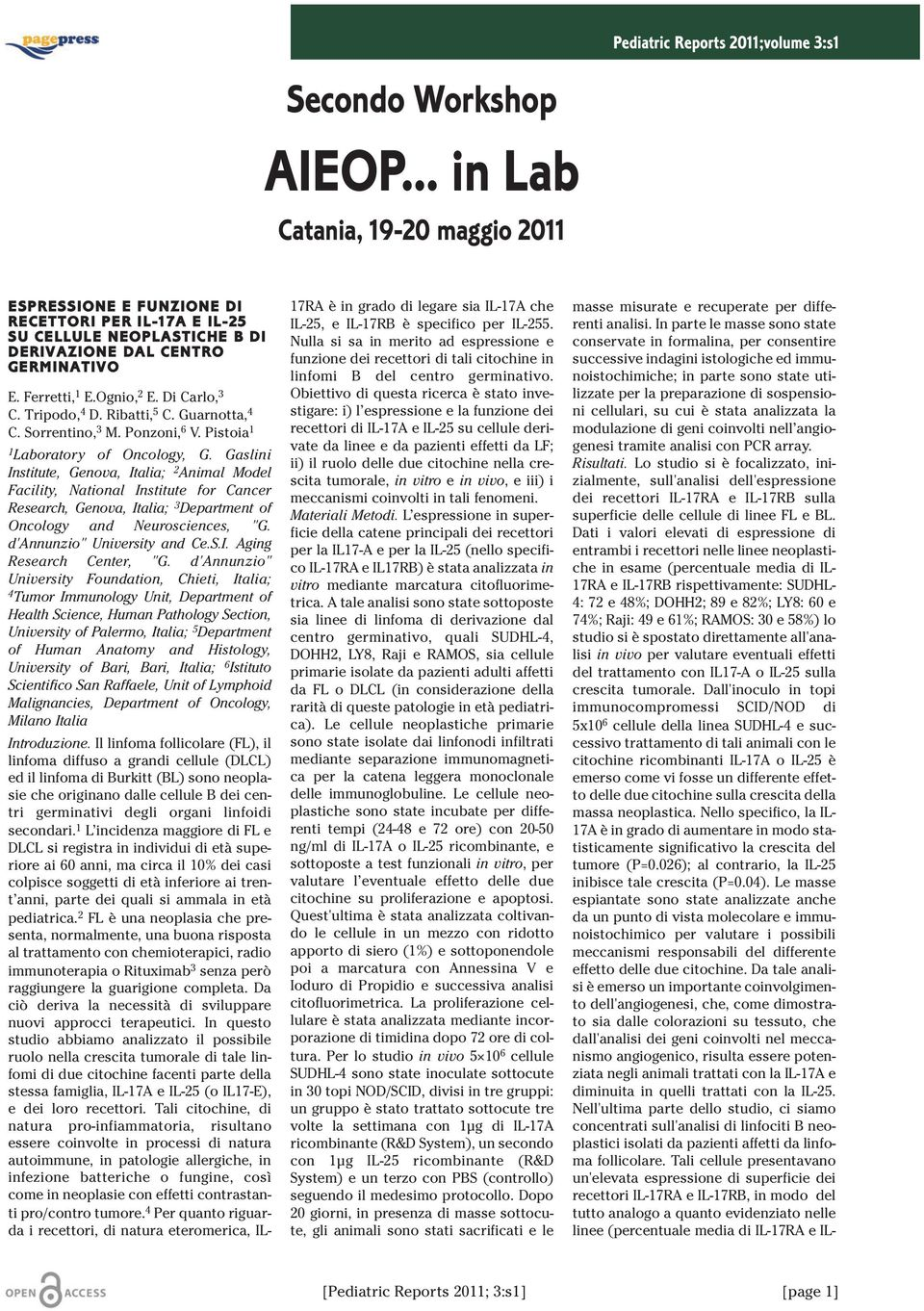 Tripodo, 4 D. Ribatti, 5 C. Guarnotta, 4 C. Sorrentino, 3 M. Ponzoni, 6 V. Pistoia 1 1 Laboratory of Oncology, G.