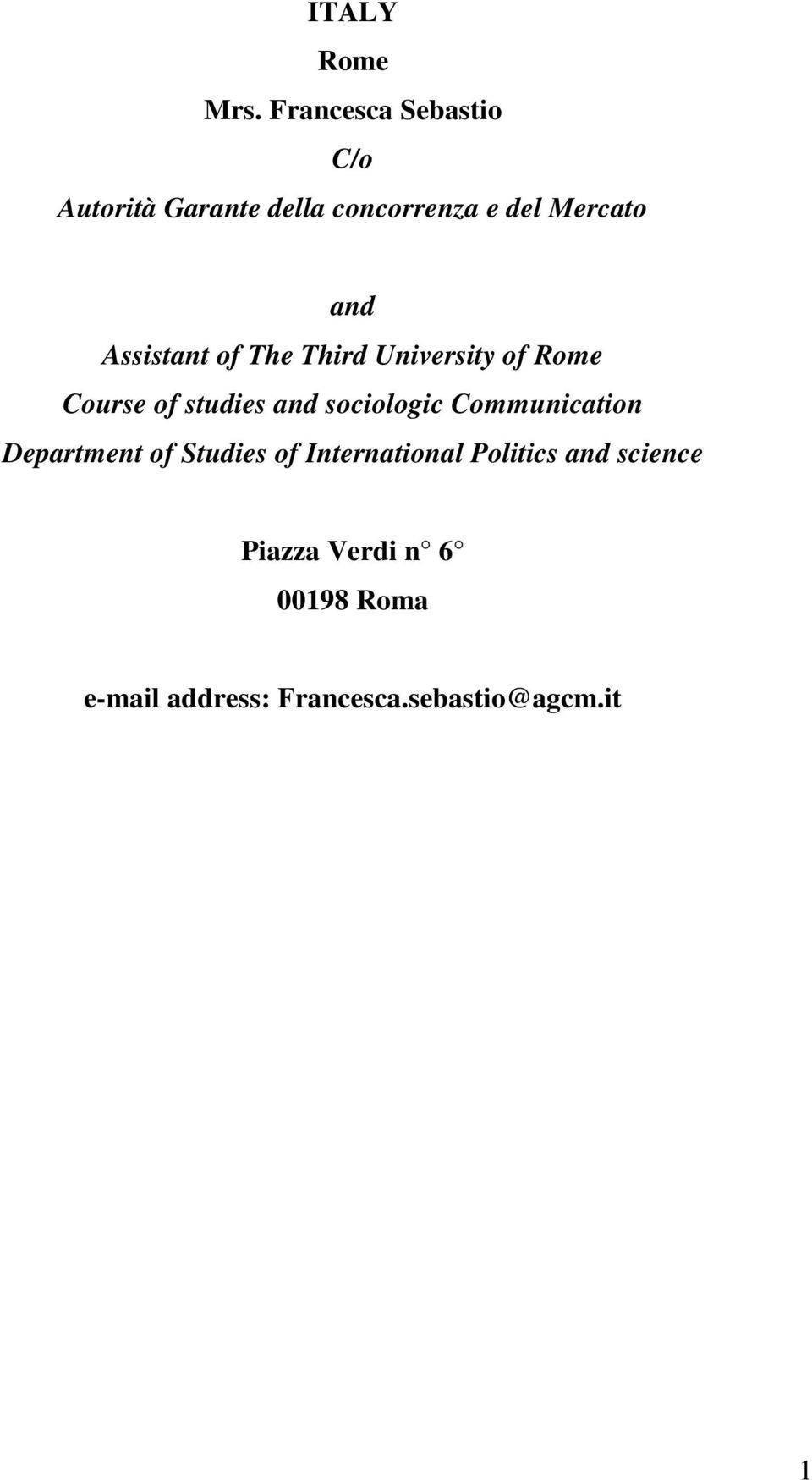 Assistant of The Third University of Rome Course of studies and sociologic