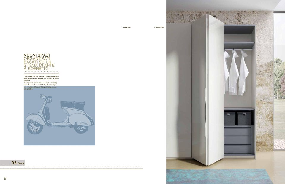 attività quotidiane. New organized spaces based on a system of folding doors.