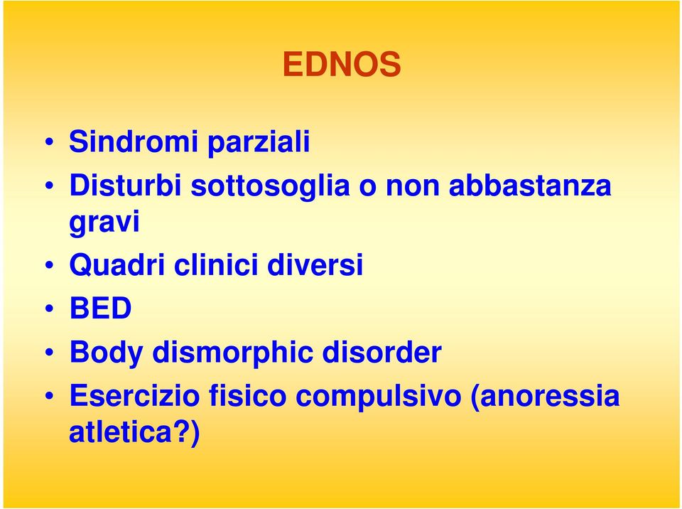 clinici diversi BED Body dismorphic