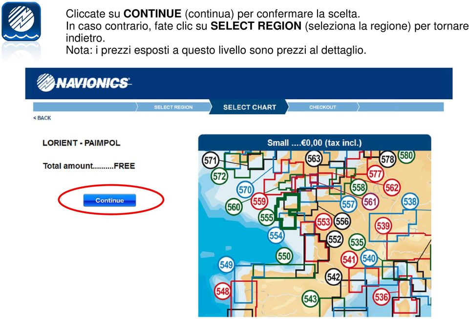 In caso contrario, fate clic su SELECT REGION