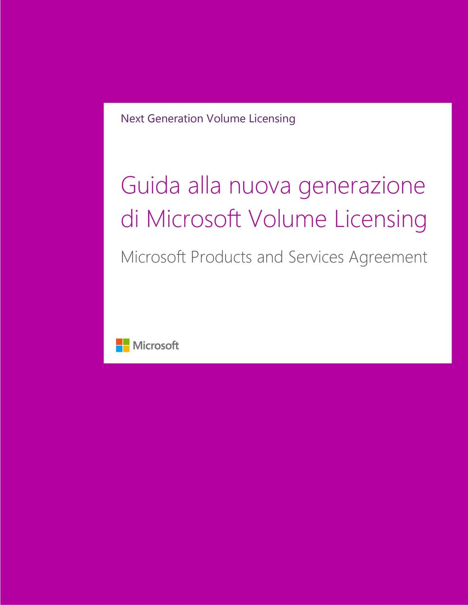 Microsoft Products and Services Agreement Guida