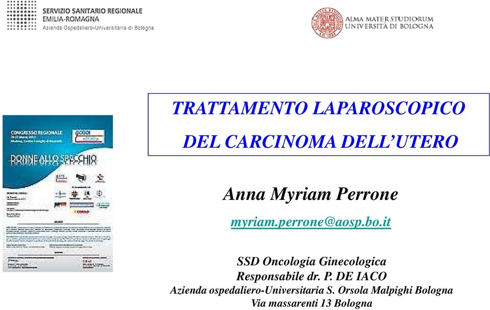 it SSD Oncologia Ginecologica Responsabile dr. P.