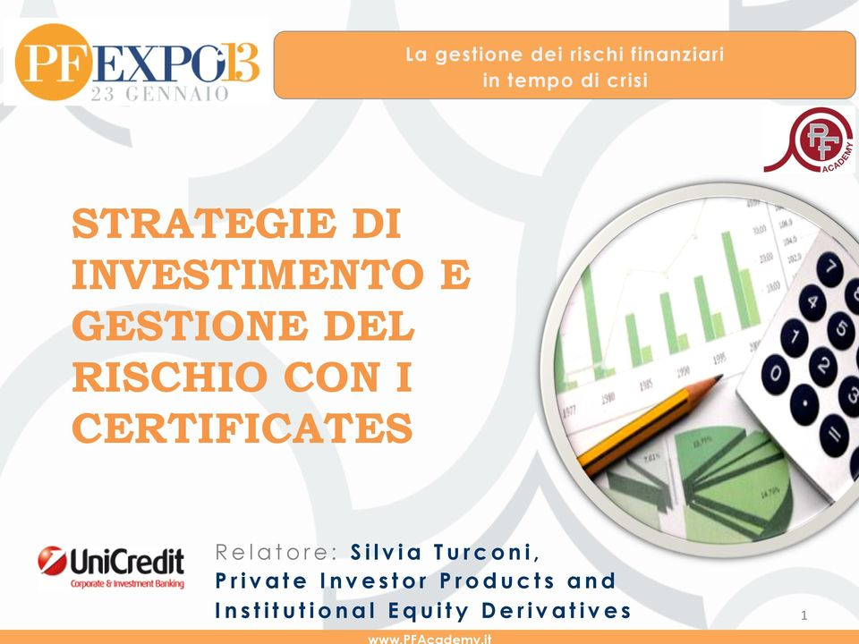 CERTIFICATES Relatore: Silvia Turconi, Private