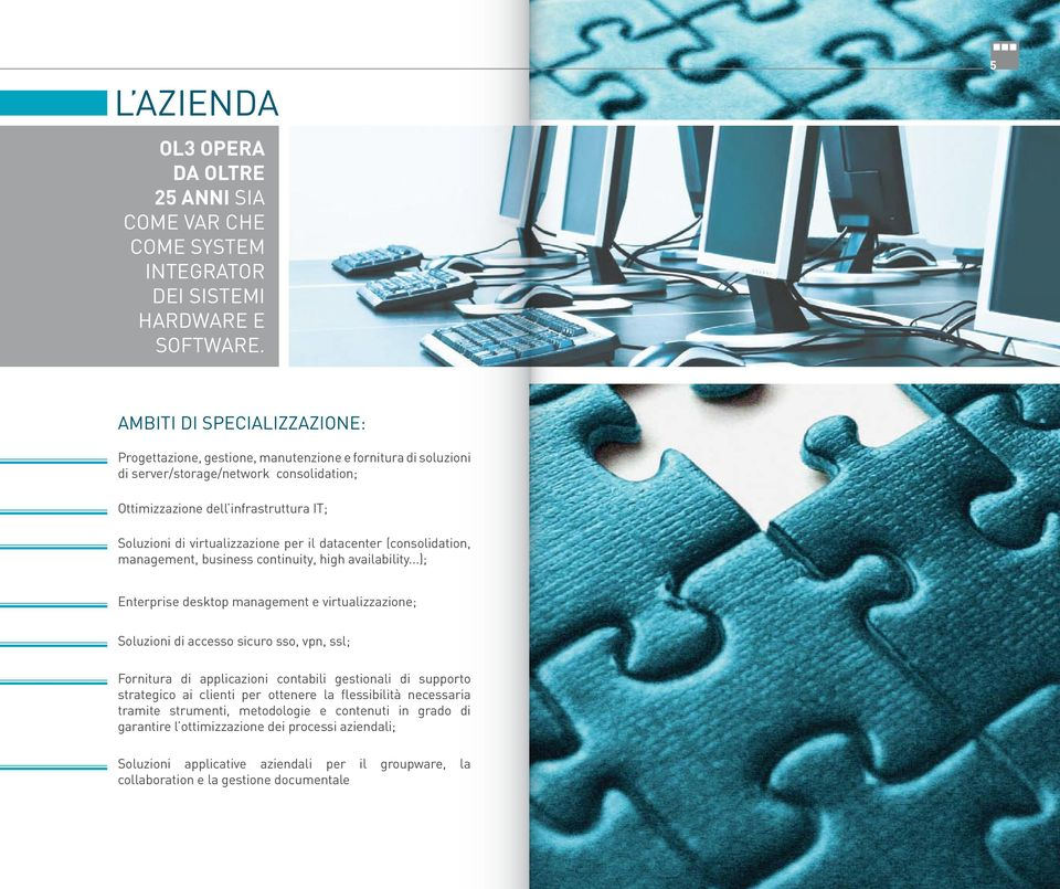 virtualizzazione per il datacenter (consolidation, management, business continuity, high availability.